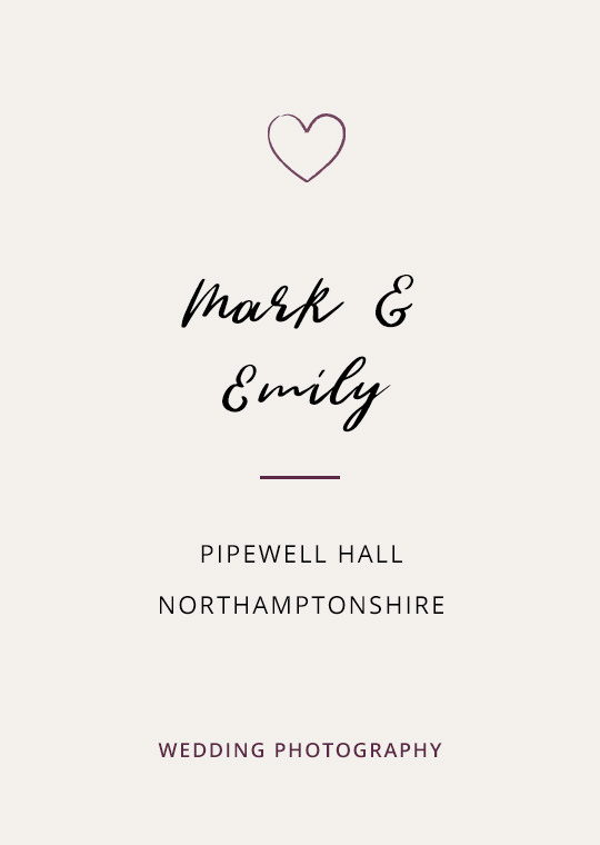 Cover image for Mark & Emily's Pipewell Hall wedding blog post