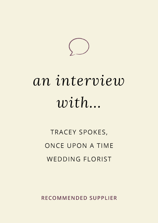 An interview with Once Upon A Time Wedding Florists in Northants & Leics (2)
