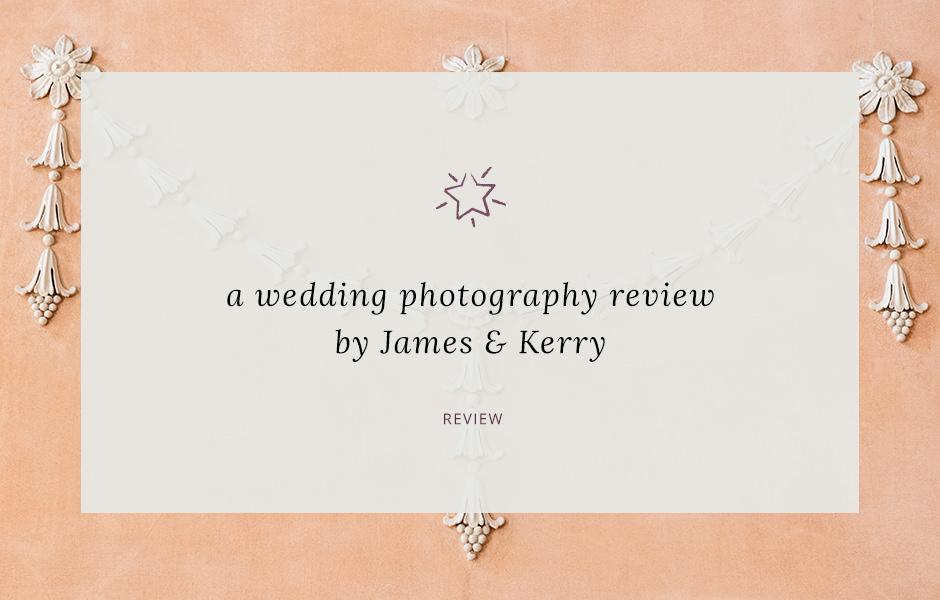 James Kerry S Wedding Photography Review Sarah Vivienne Photography