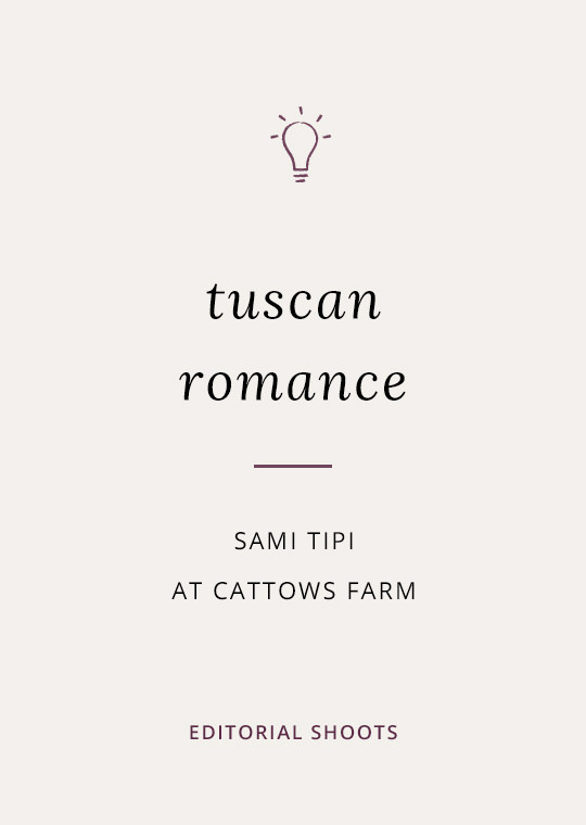 Cover image for blog post about tuscan themed tipi wedding at Cattows Farm