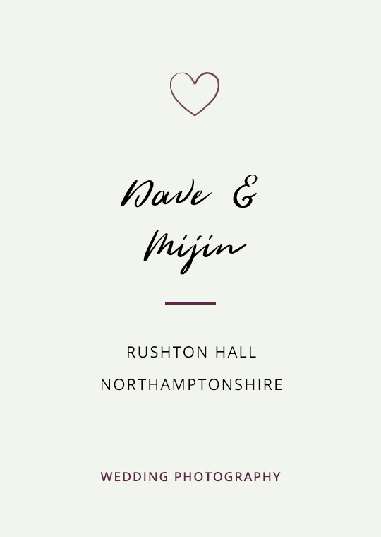 Cover image for Dave & Mijin's Rushton Hall wedding blog post