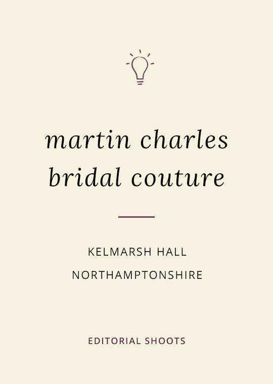 Cover image for blog post about Martin Charles Couture bridal shoot at Kelmarsh Hall