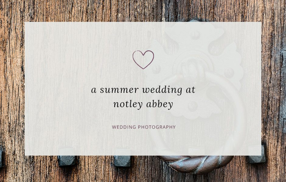 Header image for blog post about Rich & Nadine's wedding at Notley Abbey