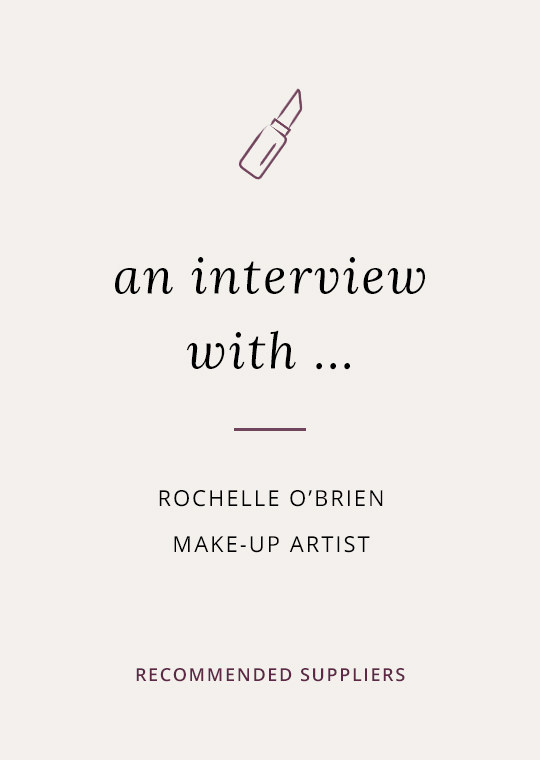 Rochelle O'Brien make-up artist blog interview cover image