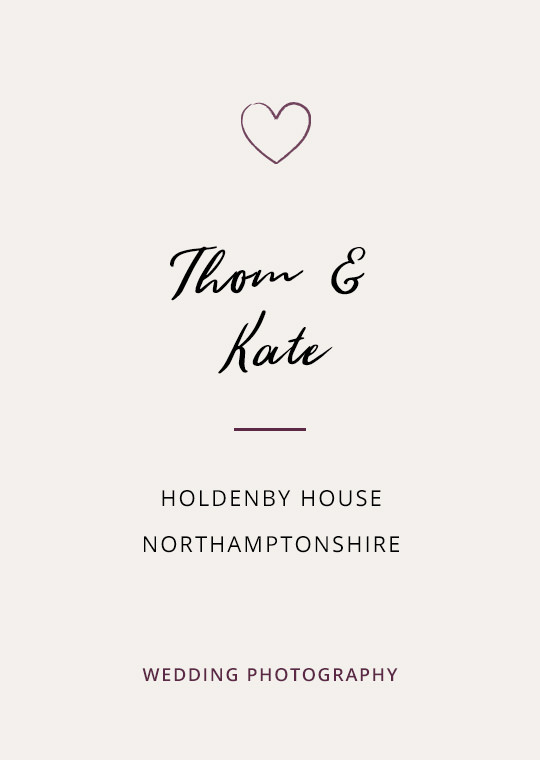Cover image for Thom & Kate's Holdenby House wedding blog post