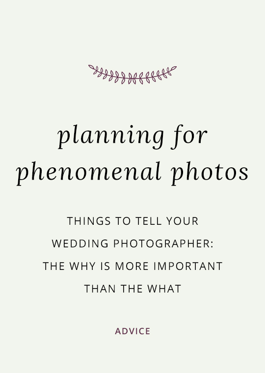 Cover image for blog post about telling your photographer the reasons for your wedding ideas