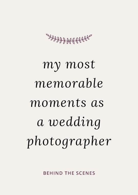 Cover image for blog post about my most memorable moments as a wedding photographer