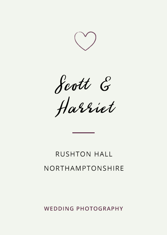 Cover image for blog post about Scott & Harriet's wedding at Rushton Hall