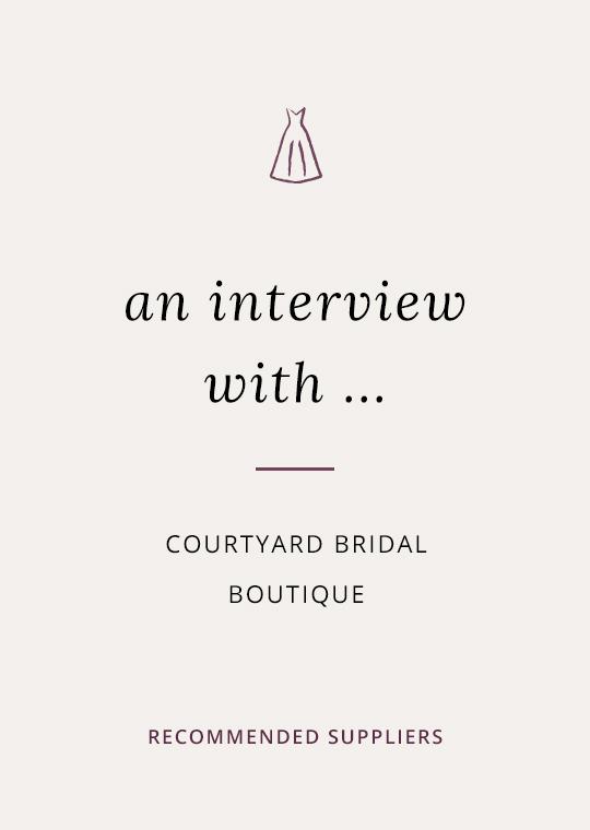 Cover image for blog post interview with Courtyard bridal Boutique