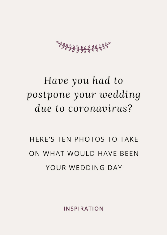 Cover image for blog post about coronavirus postponed wedding photography ideas