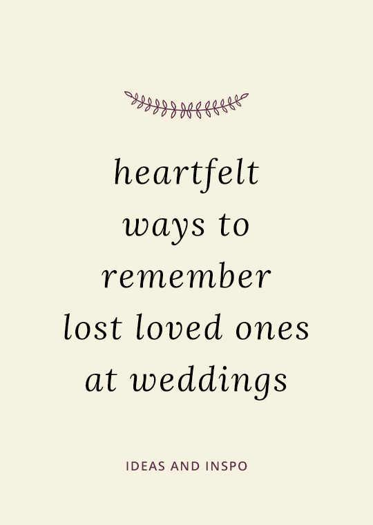 Cover image for blog post about ways to honour lost loved ones at weddings