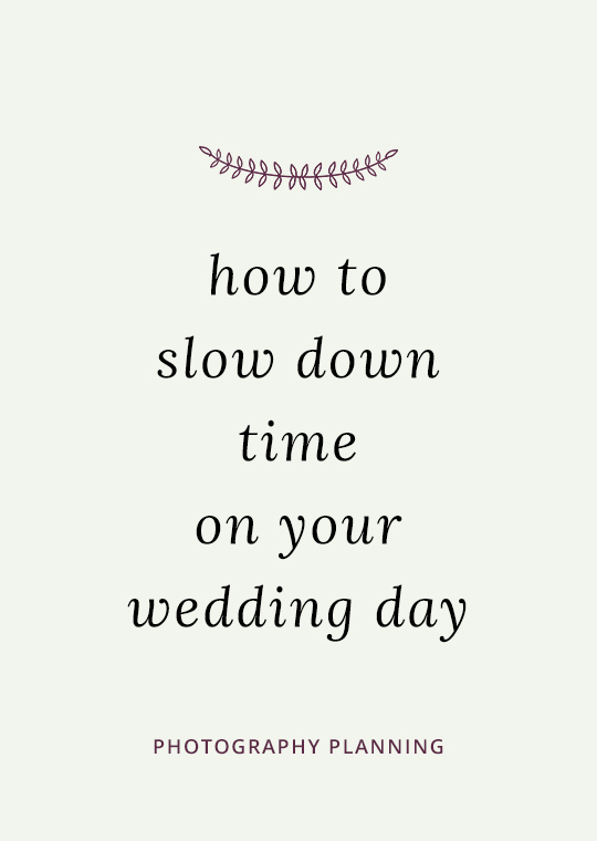 How to slow down time on your wedding day blog post cover