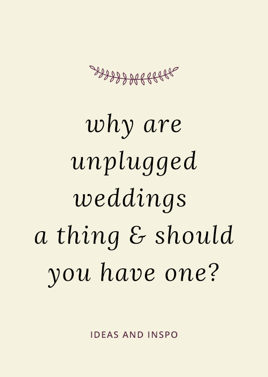 Cover image for blog post about unplugged weddings
